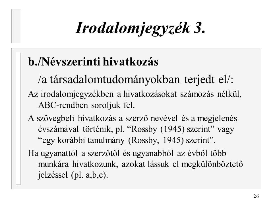 Irodalomjegyzék 3. b./Névszerinti hivatkozás