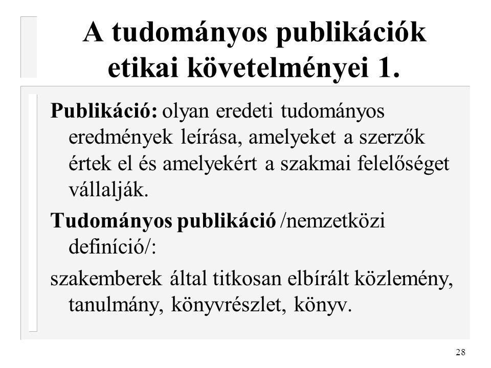 A tudományos publikációk etikai követelményei 1.