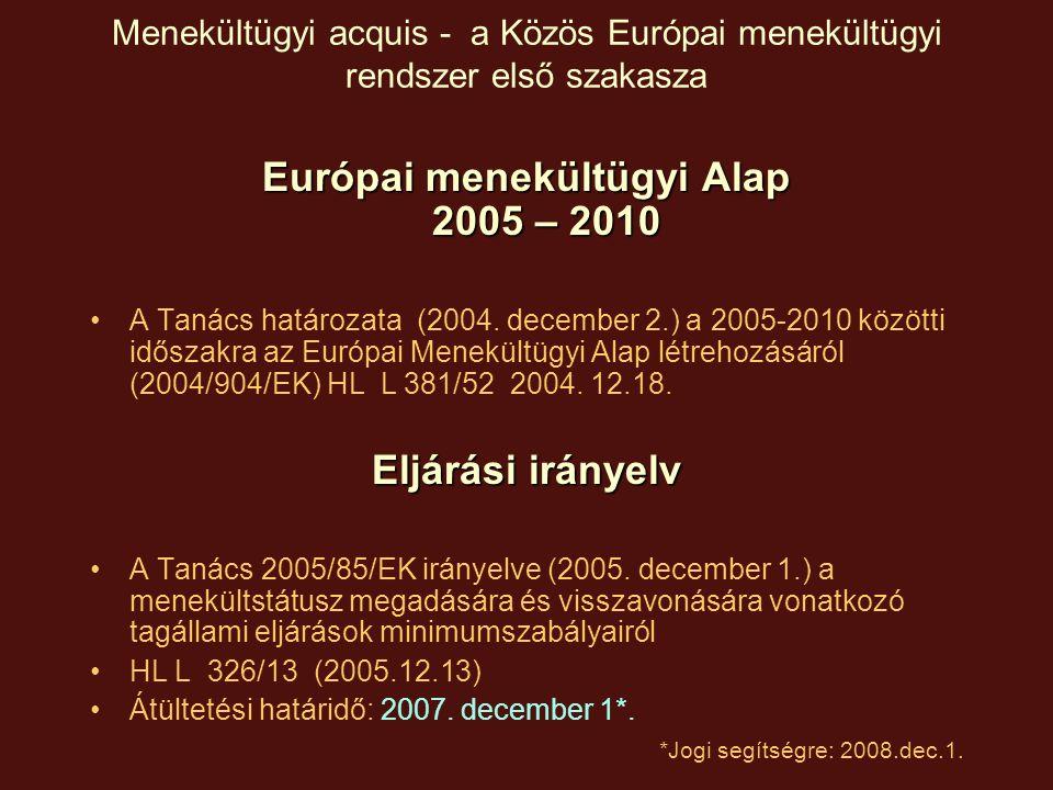 Európai menekültügyi Alap 2005 – 2010