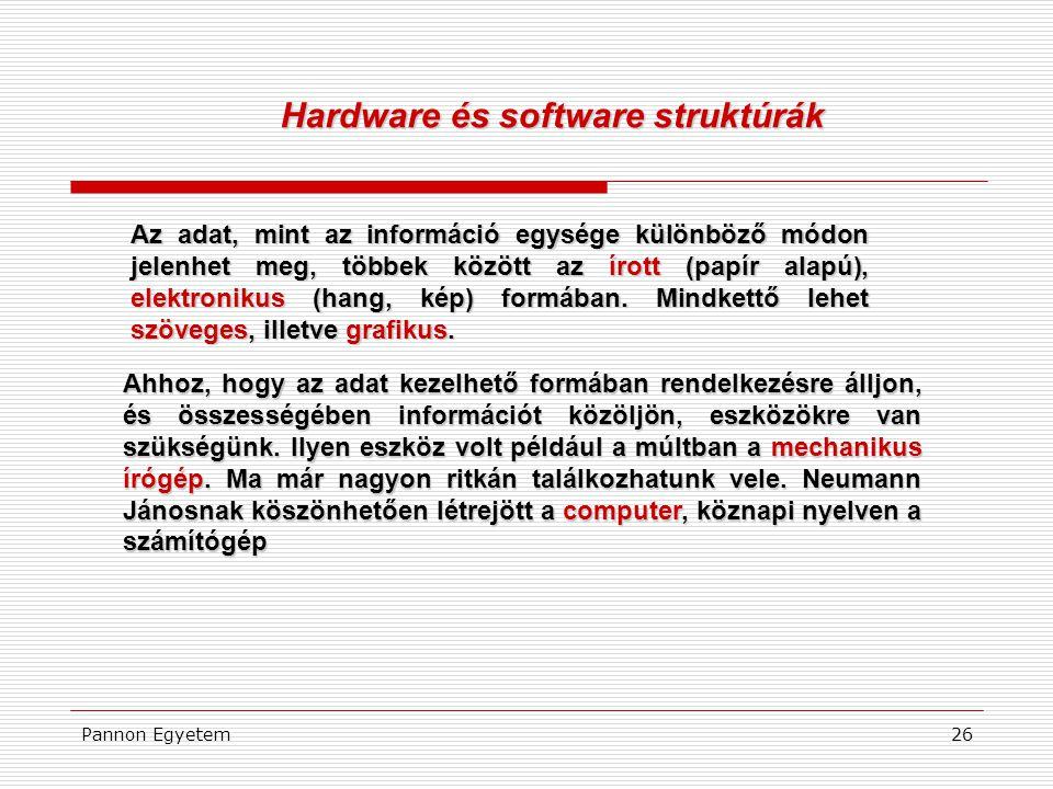 Hardware és software struktúrák