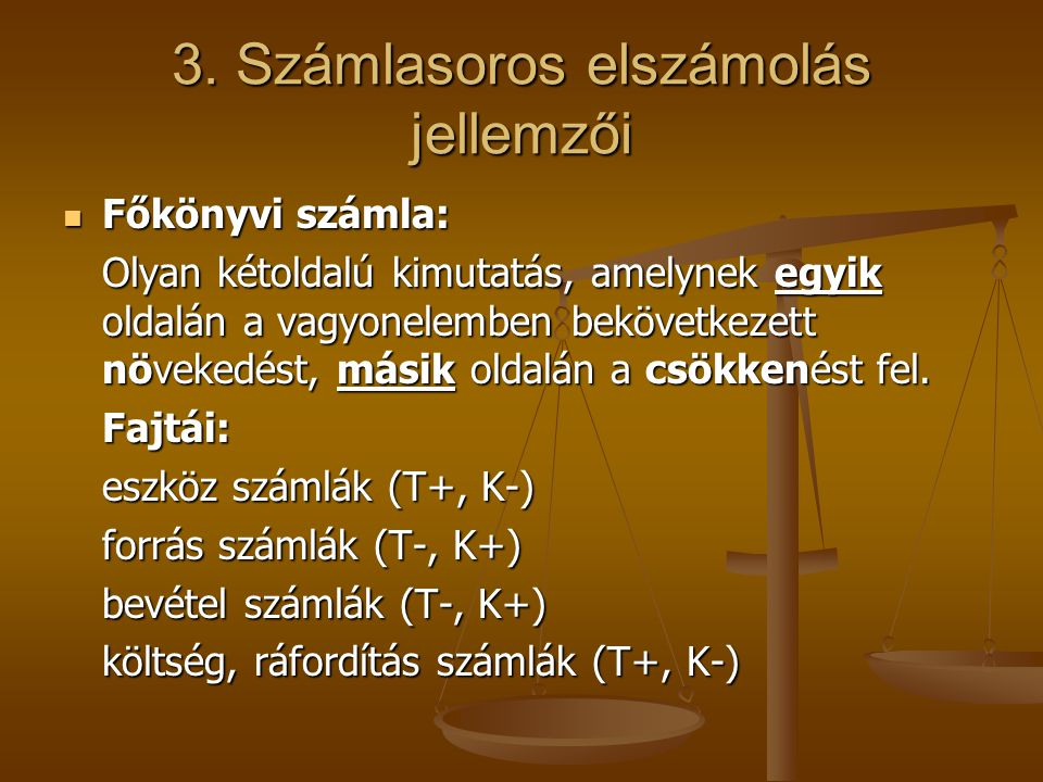 3. Számlasoros elszámolás jellemzői