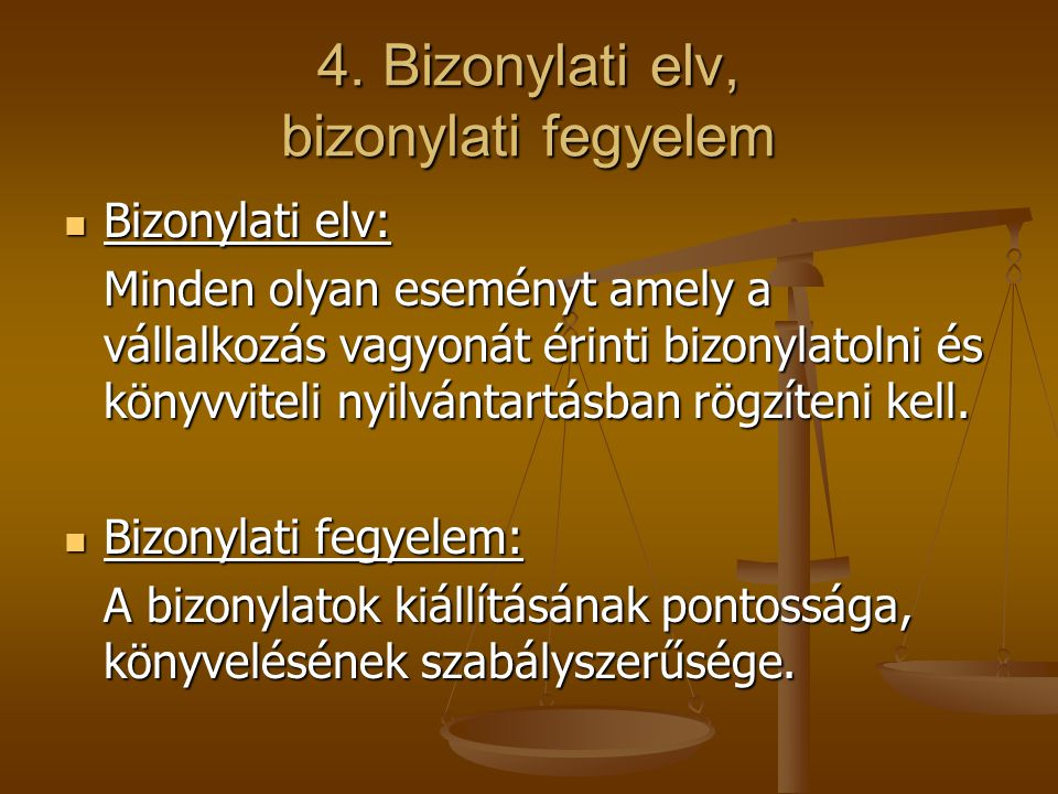 4. Bizonylati elv, bizonylati fegyelem