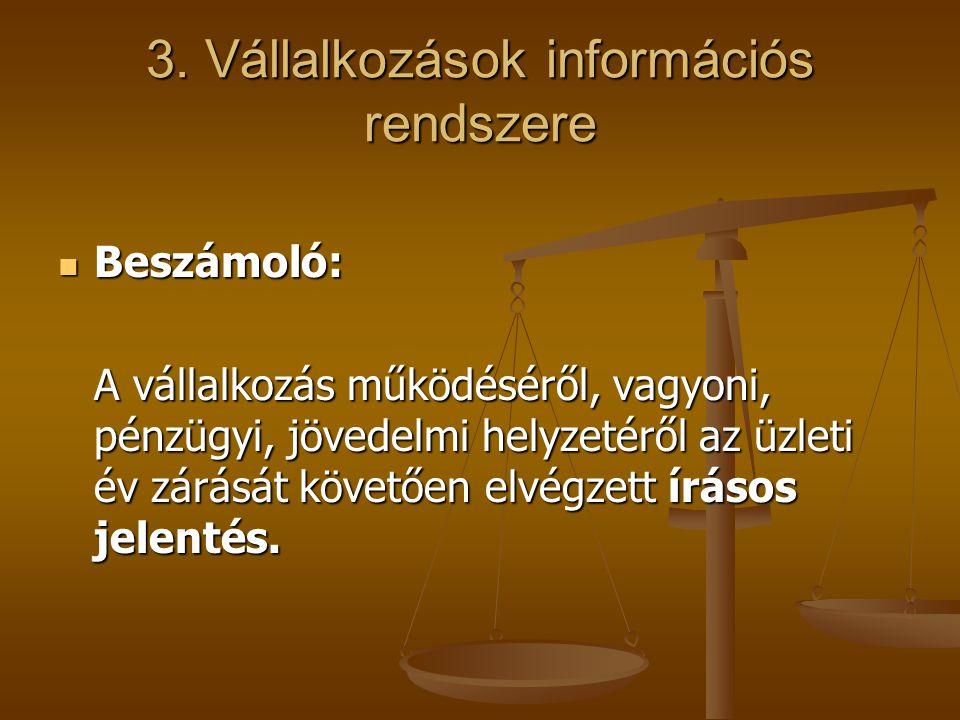 3. Vállalkozások információs rendszere