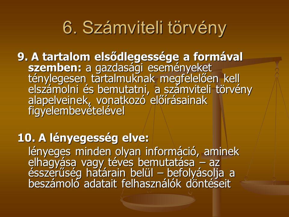 6. Számviteli törvény