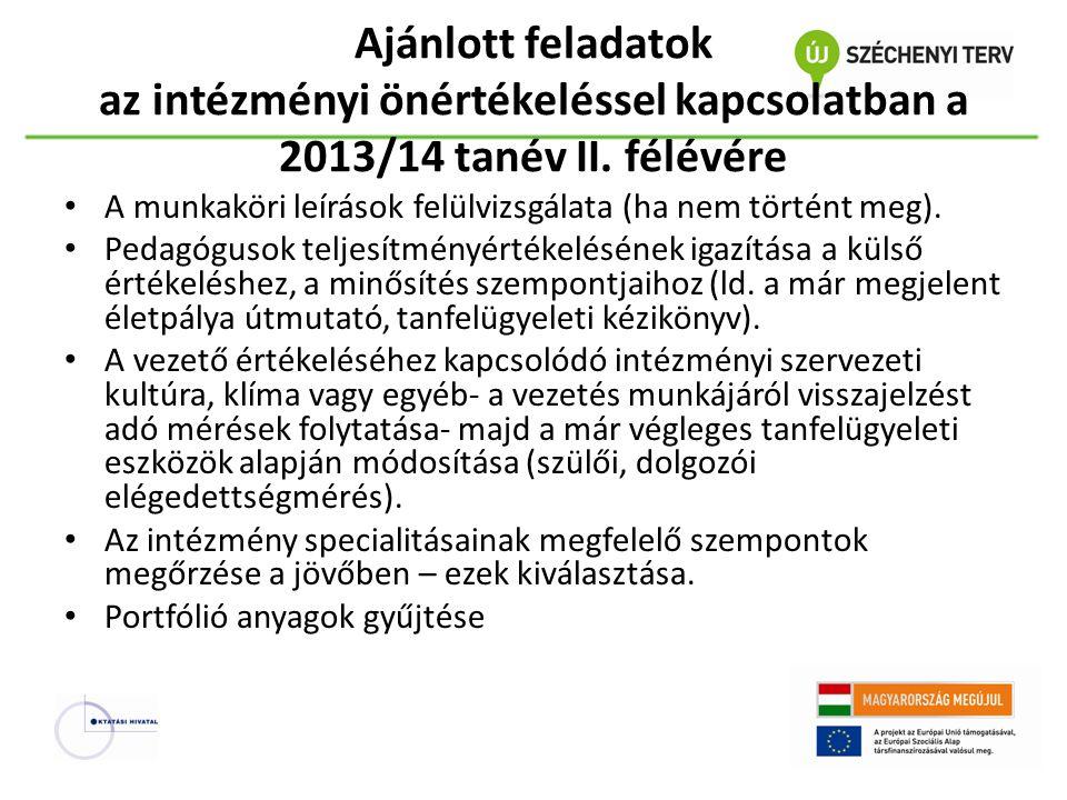 Ajánlott feladatok az intézményi önértékeléssel kapcsolatban a 2013/14 tanév II. félévére