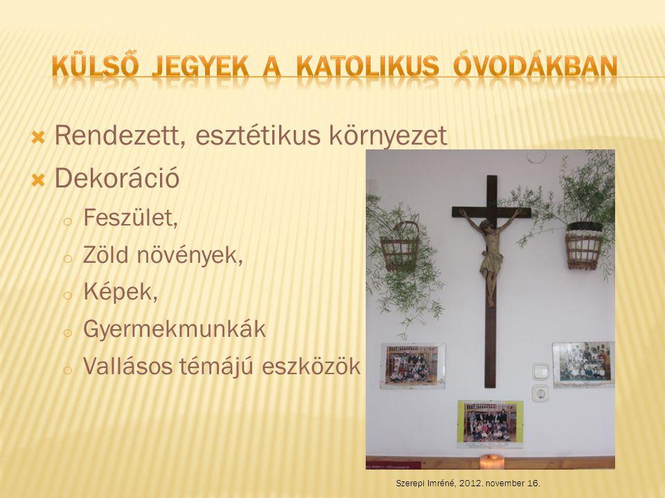 Külső jegyek a katolikus óvodákban