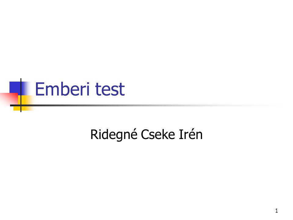 Emberi test Ridegné Cseke Irén