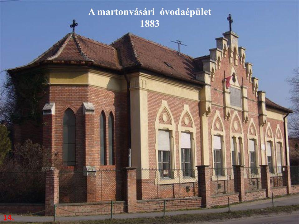 A martonvásári óvodaépület 1883