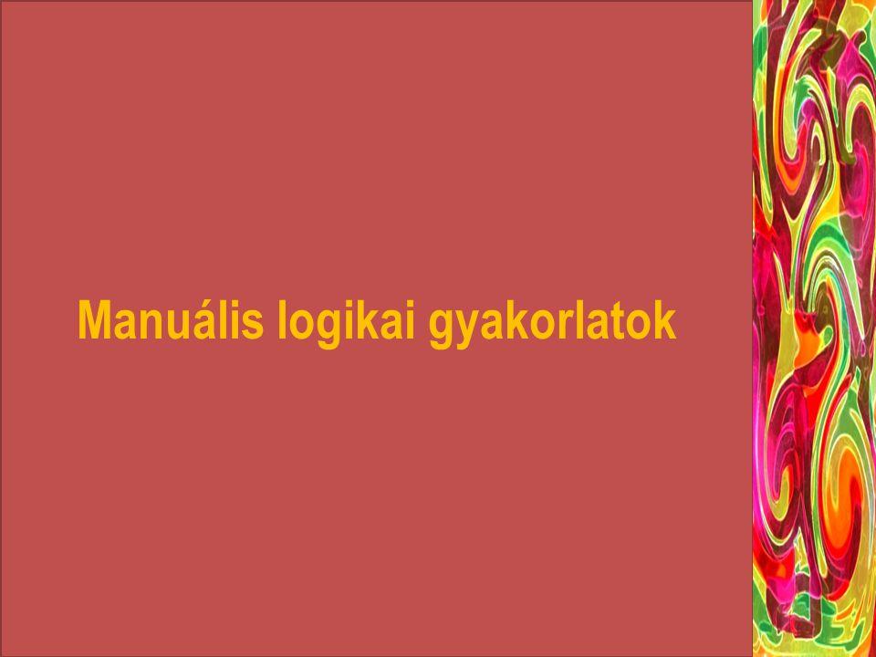 Manuális logikai gyakorlatok