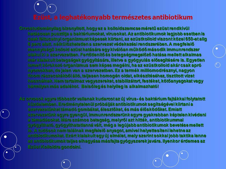 Ezüst, a leghatékonyabb természetes antibiotikum