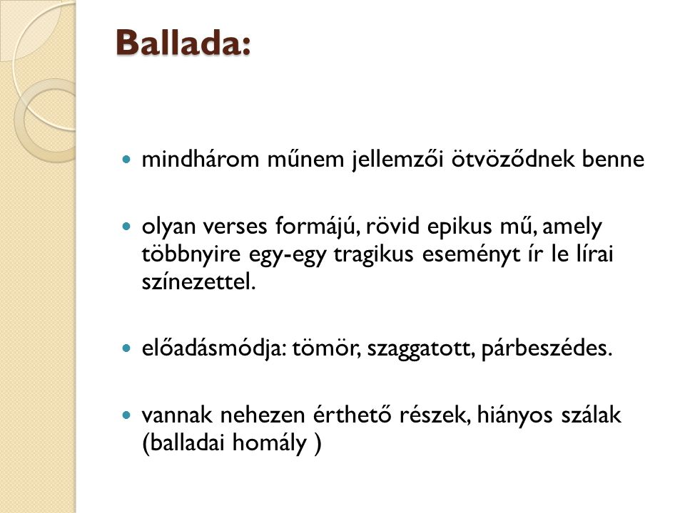 Ballada: mindhárom műnem jellemzői ötvöződnek benne
