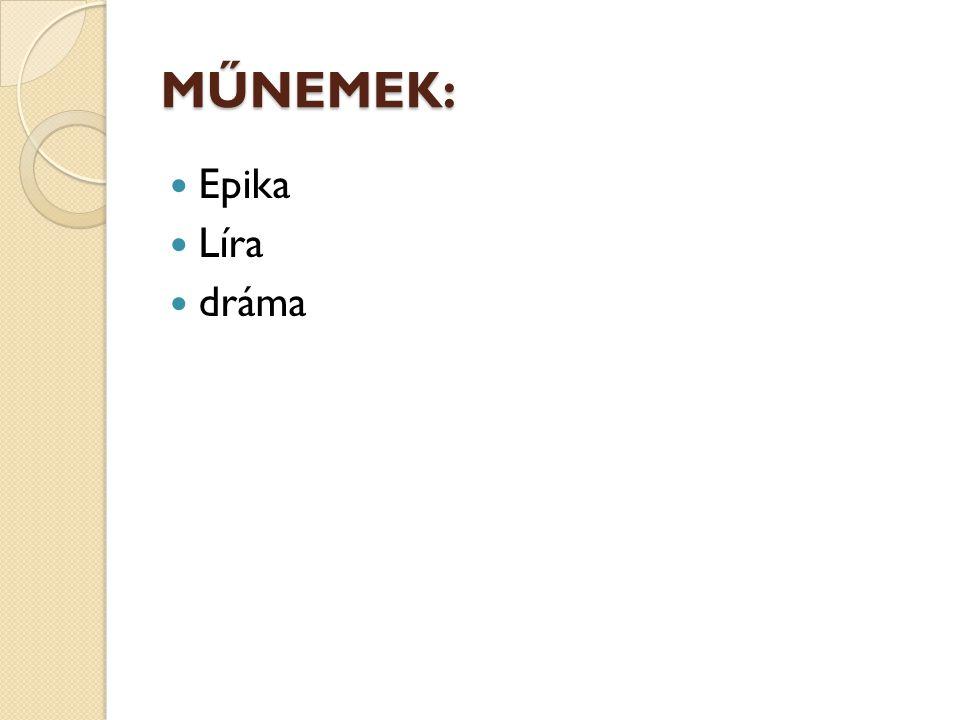 MŰNEMEK: Epika Líra dráma