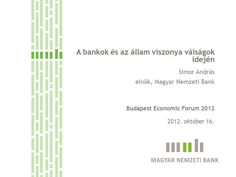 A bankok és az állam viszonya válságok idején