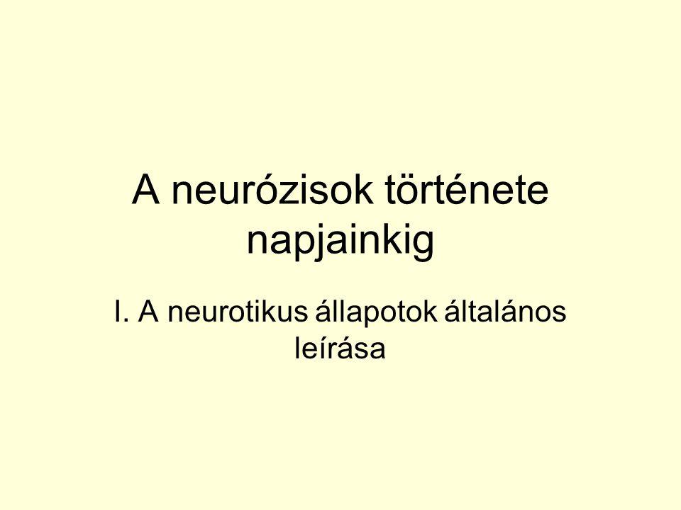 A neurózisok története napjainkig