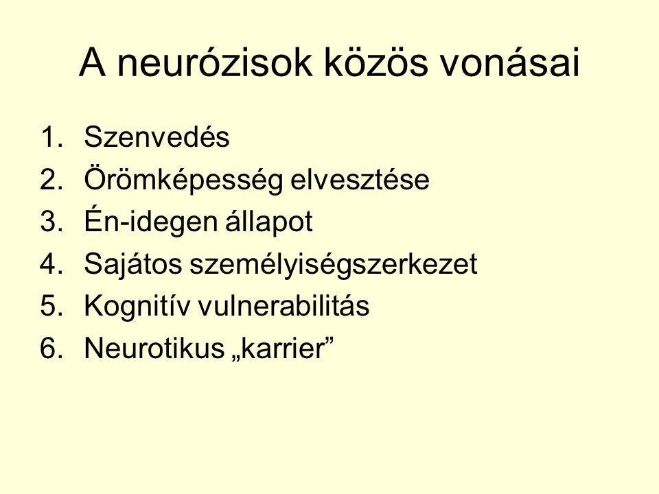 A neurózisok közös vonásai