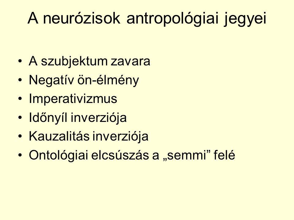 A neurózisok antropológiai jegyei