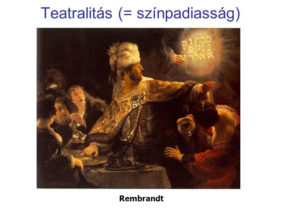 Teatralitás (= színpadiasság)