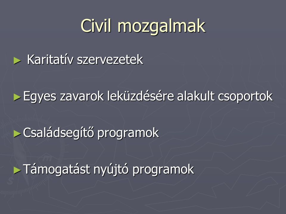 Civil mozgalmak Karitatív szervezetek