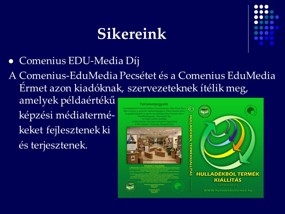 Sikereink Comenius EDU-Media Díj