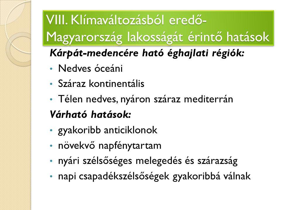 VIII. Klímaváltozásból eredő- Magyarország lakosságát érintő hatások