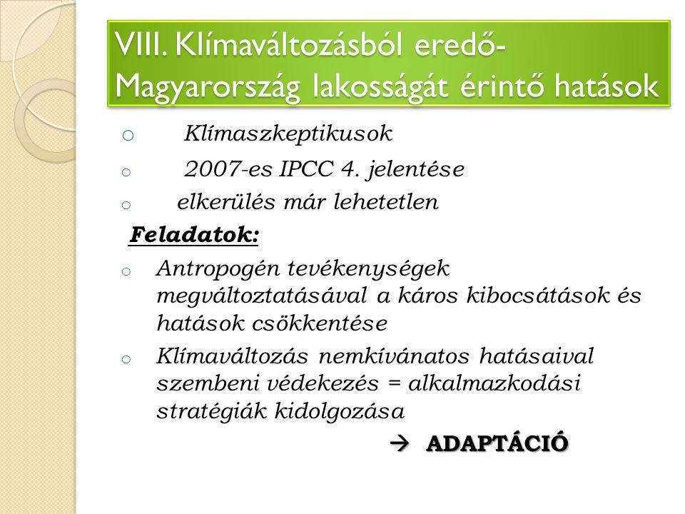 VIII. Klímaváltozásból eredő-Magyarország lakosságát érintő hatások