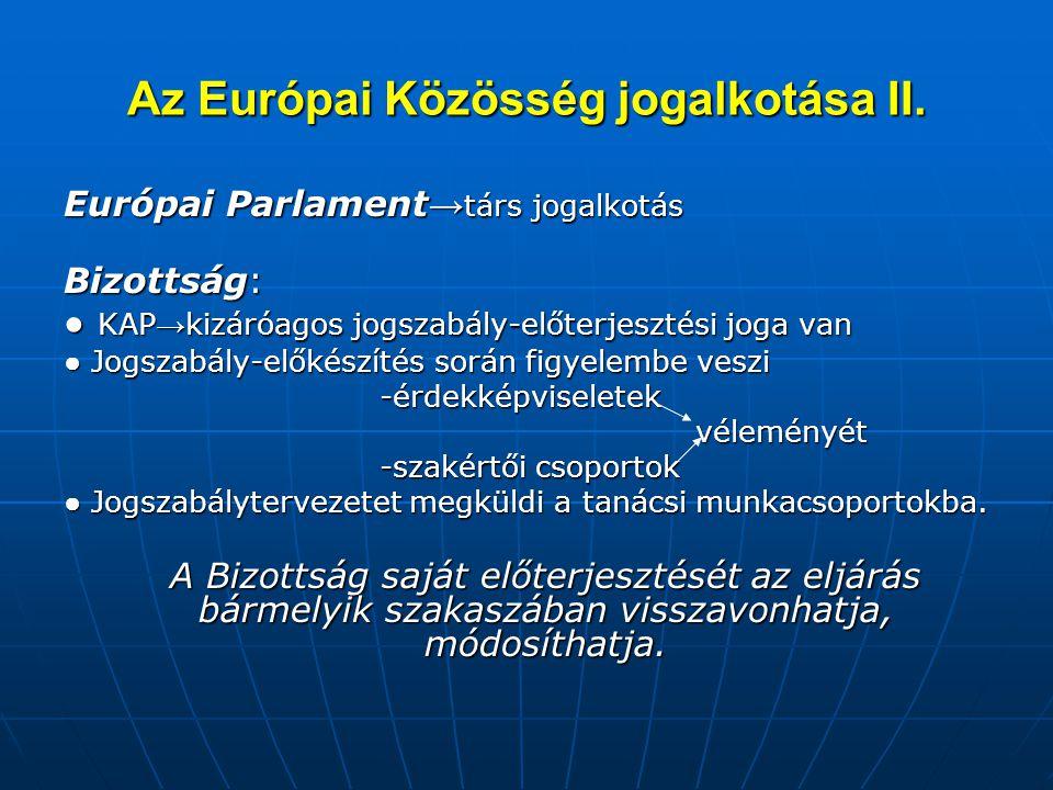 Az Európai Közösség jogalkotása II.