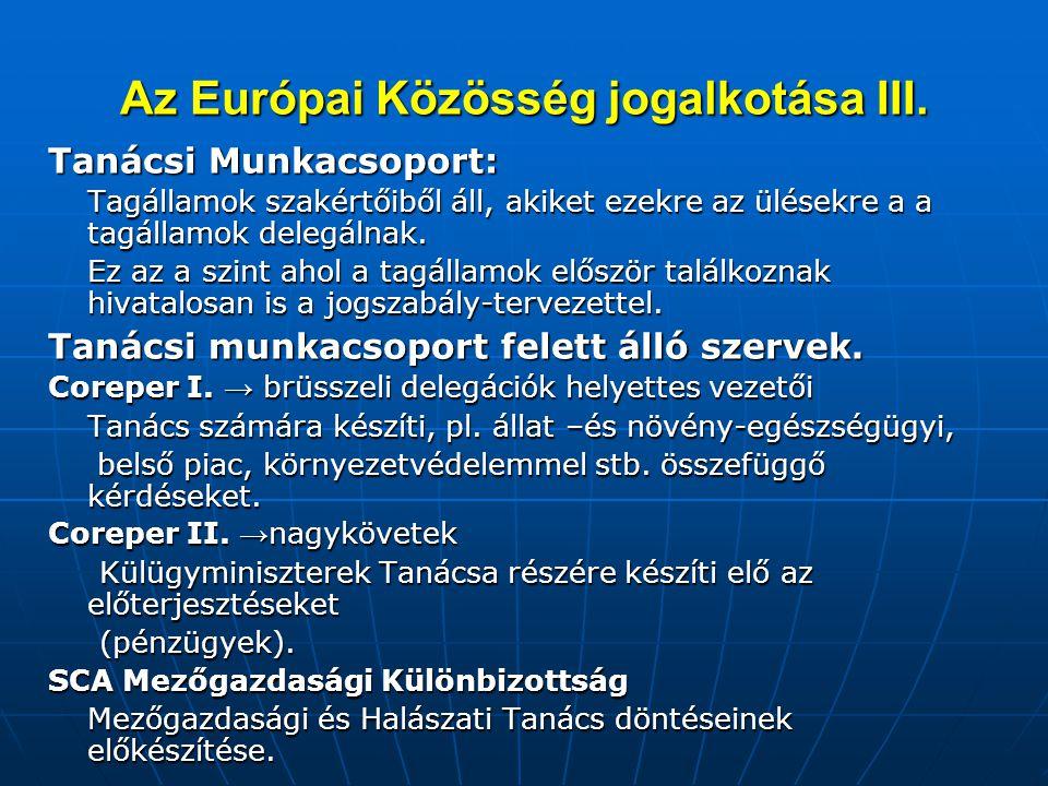 Az Európai Közösség jogalkotása III.