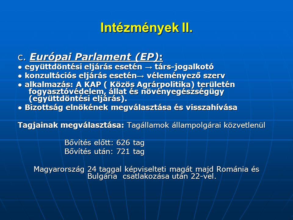 Intézmények II. c. Európai Parlament (EP):
