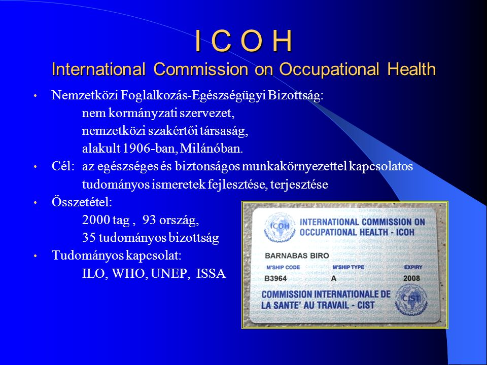 I C O H International Commission on Occupational Health