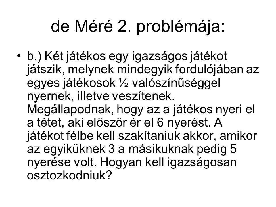 de Méré 2. problémája: