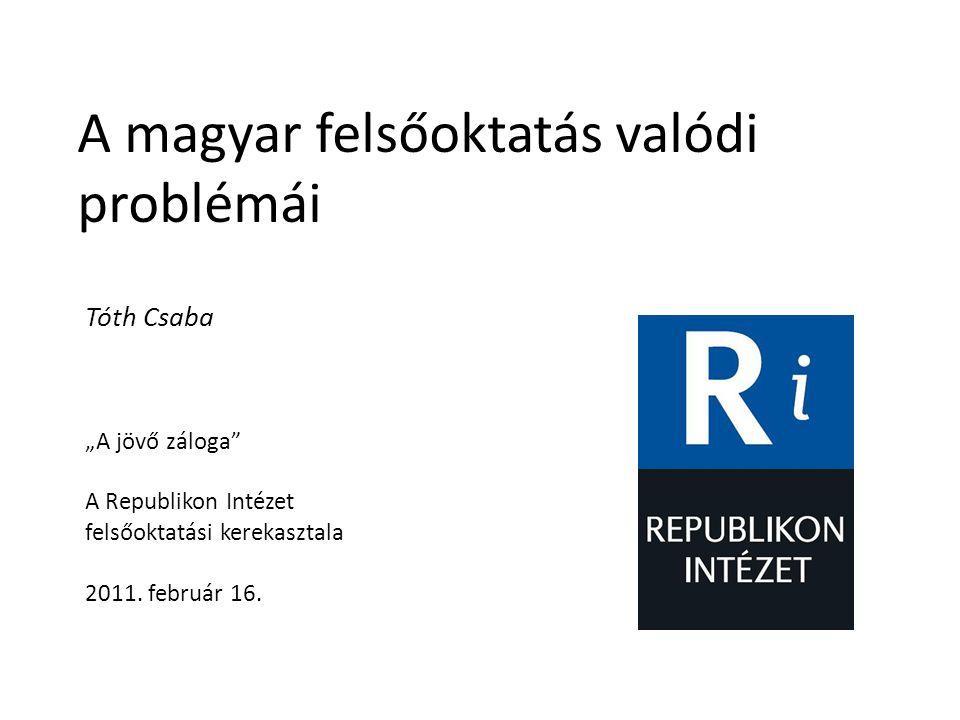 A magyar felsőoktatás valódi problémái