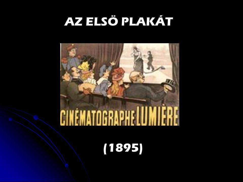 AZ ELSÖ PLAKÁT (1895)