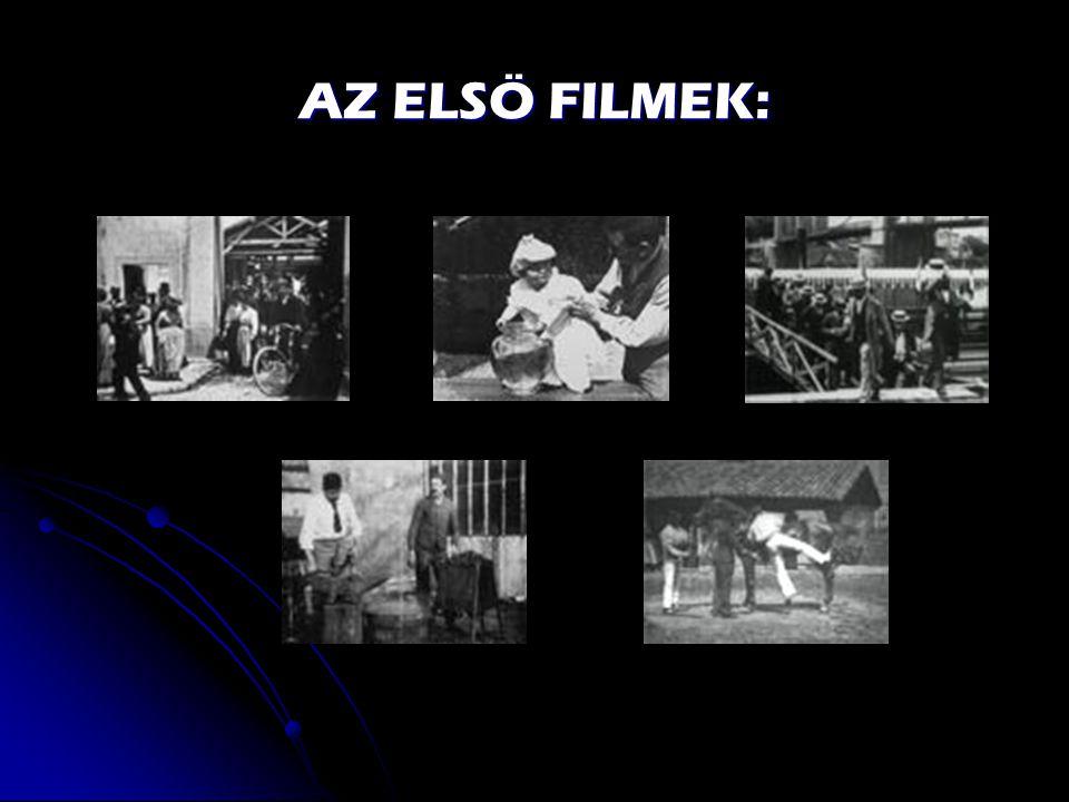 AZ ELSÖ FILMEK: