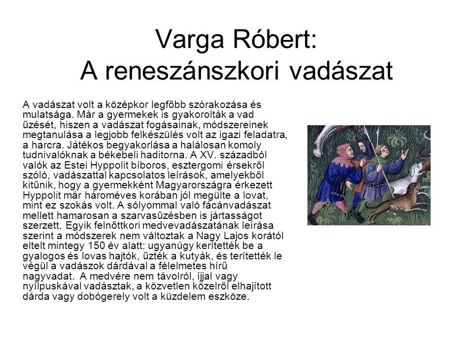 Varga Róbert: A reneszánszkori vadászat