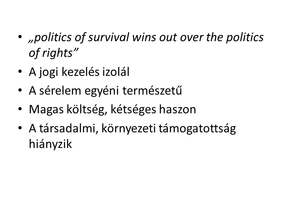 """politics of survival wins out over the politics of rights"