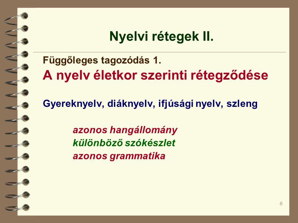 A nyelv életkor szerinti rétegződése