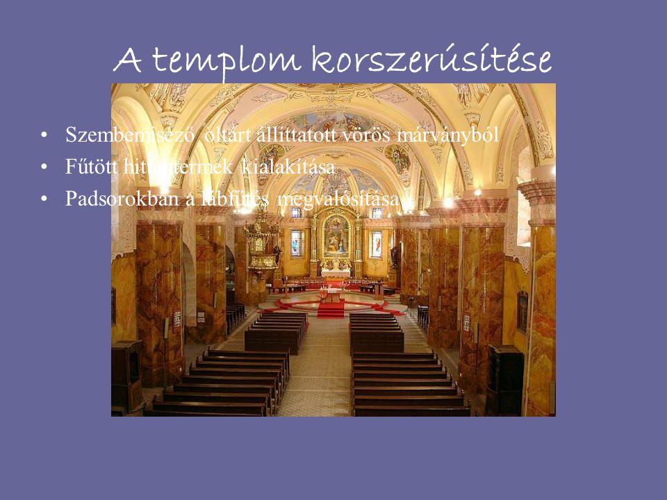 A templom korszerúsítése