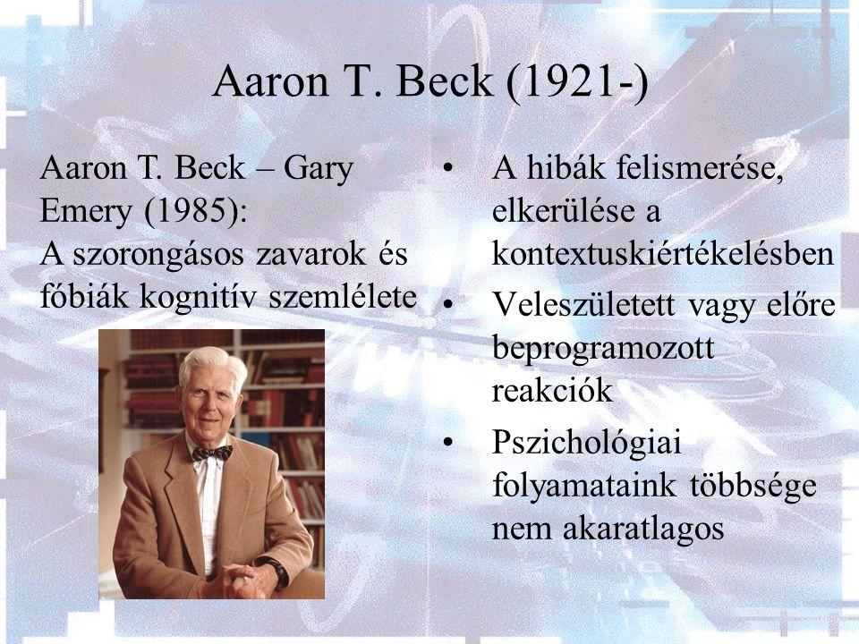 Aaron T. Beck (1921-) Aaron T. Beck – Gary Emery (1985):