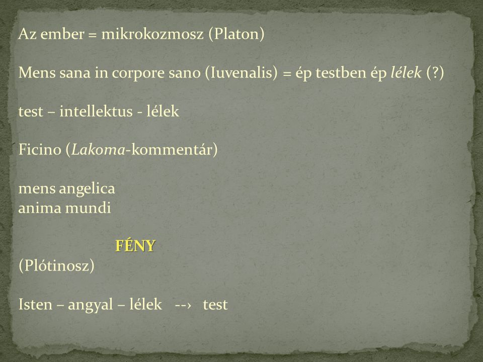 Az ember = mikrokozmosz (Platon)