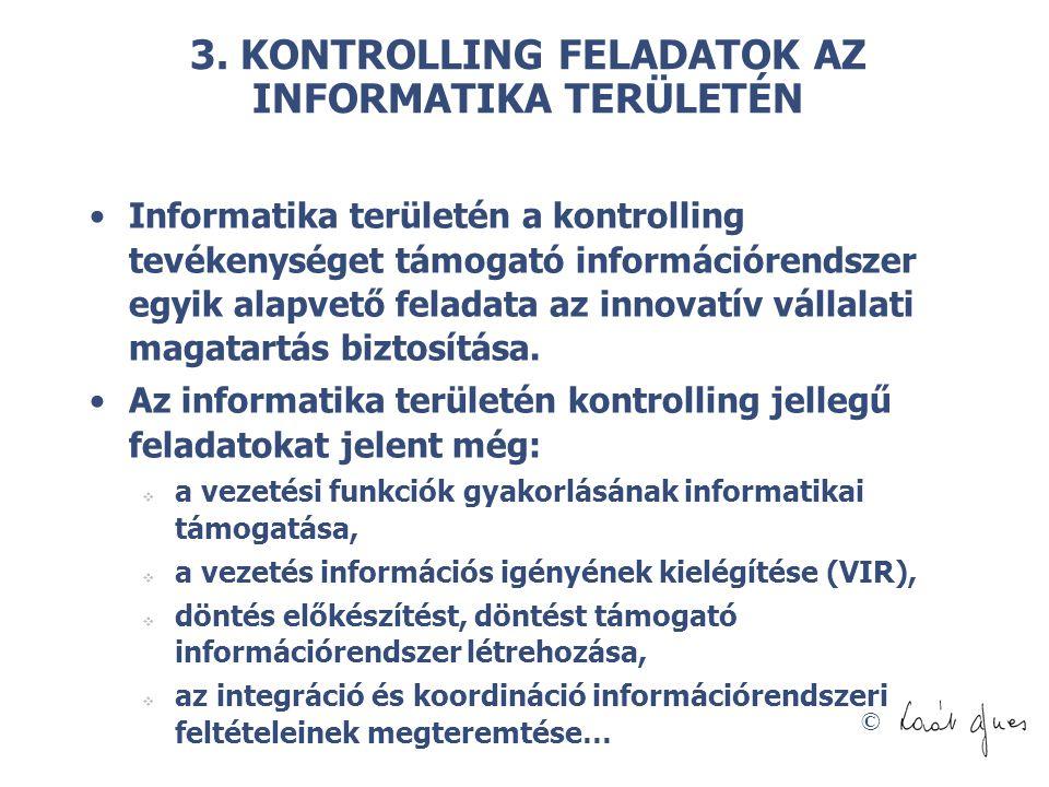3. KONTROLLING FELADATOK AZ INFORMATIKA TERÜLETÉN