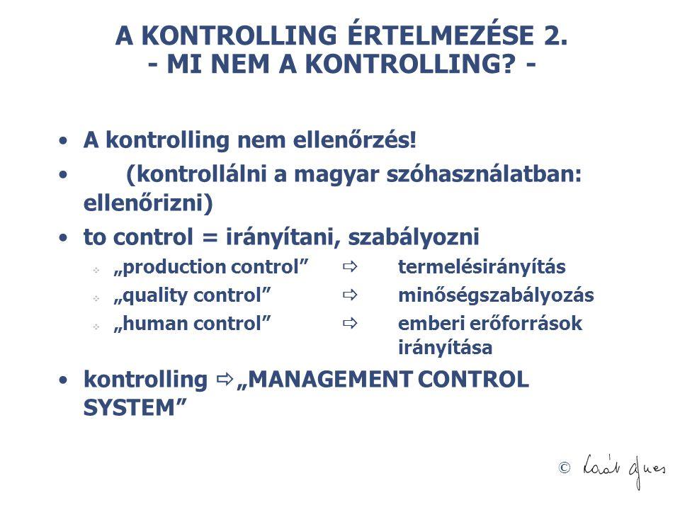 A KONTROLLING ÉRTELMEZÉSE 2. - MI NEM A KONTROLLING -