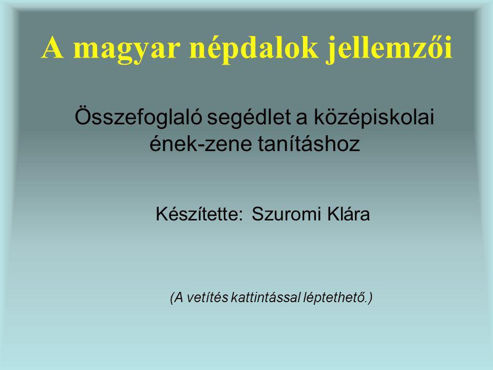 A magyar népdalok jellemzői