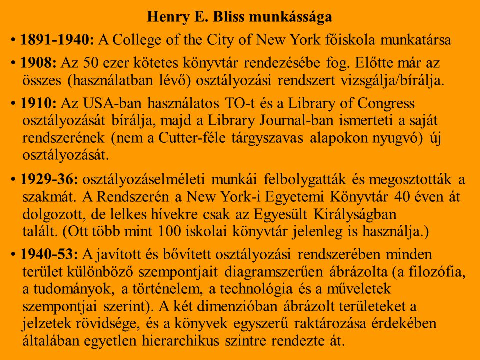 Henry E. Bliss munkássága