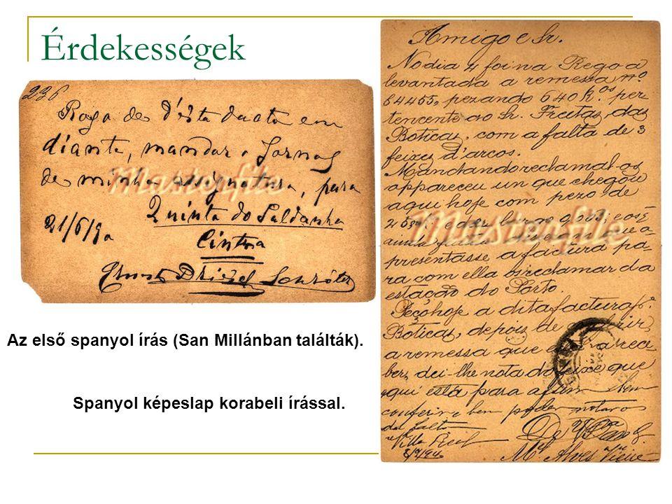 Érdekességek Az első spanyol írás (San Millánban találták).