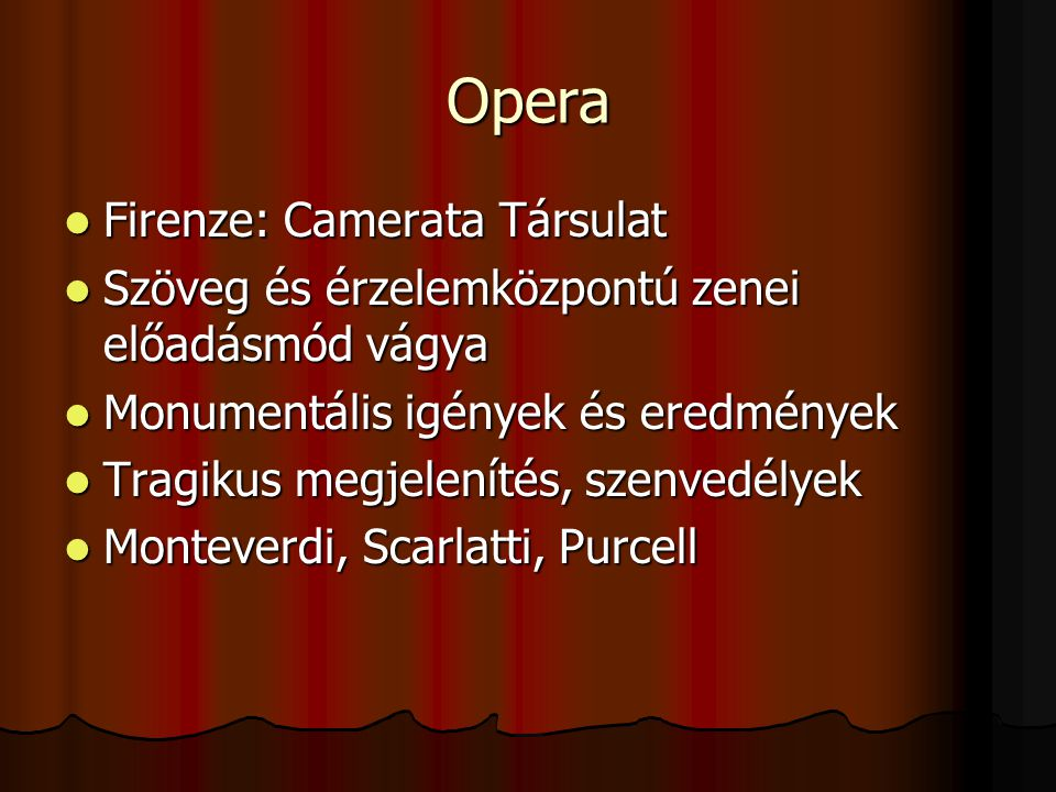 Opera Firenze: Camerata Társulat