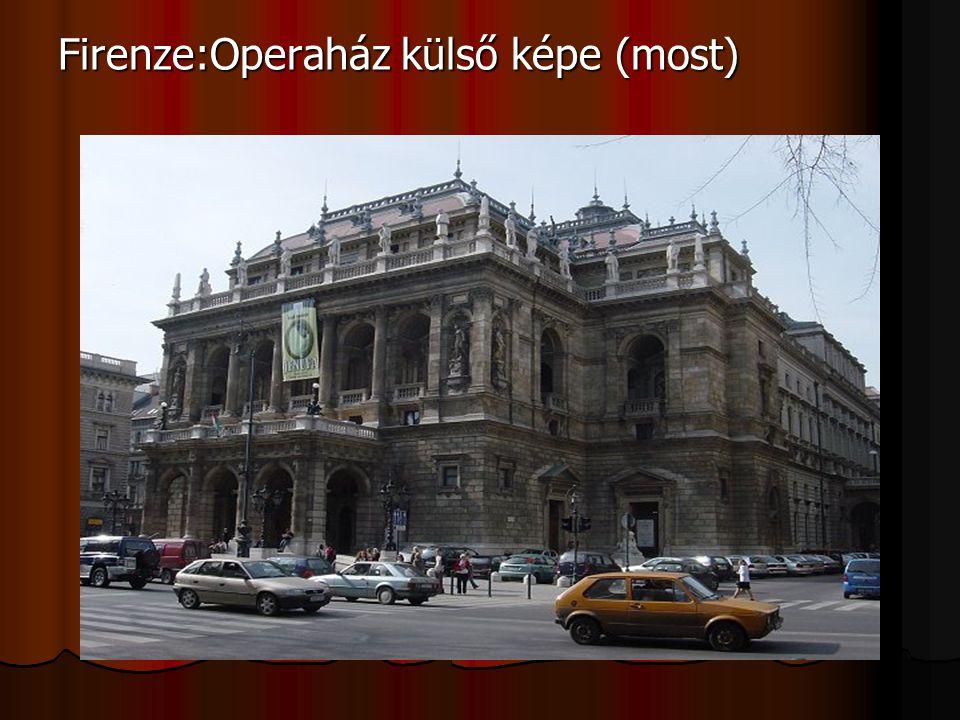 Firenze:Operaház külső képe (most)