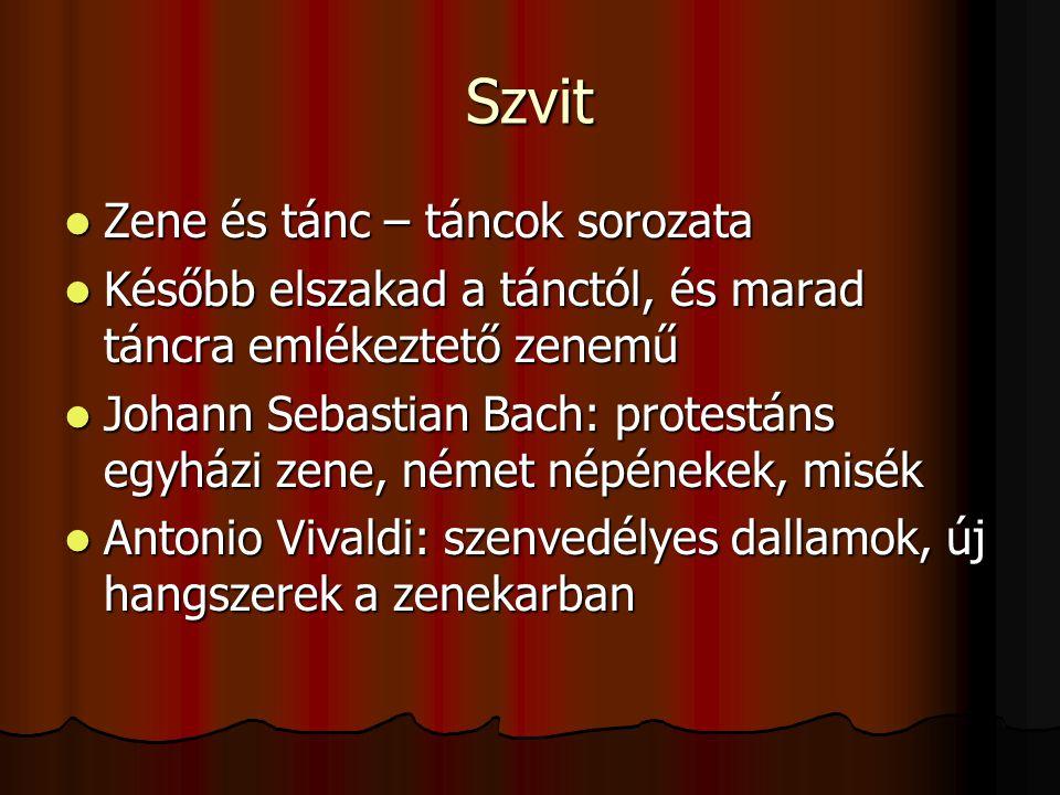 Szvit Zene és tánc – táncok sorozata