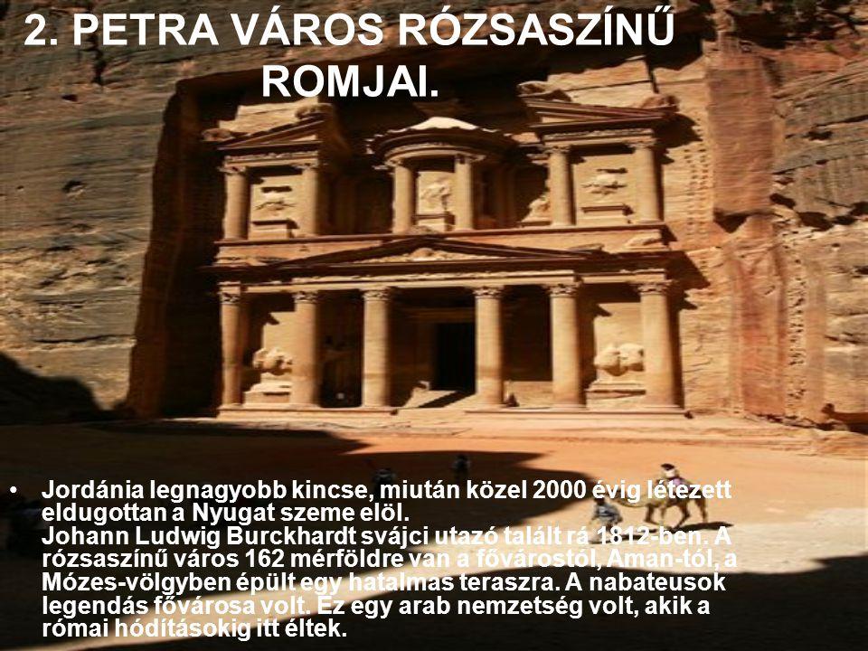2. PETRA VÁROS RÓZSASZÍNŰ ROMJAI.