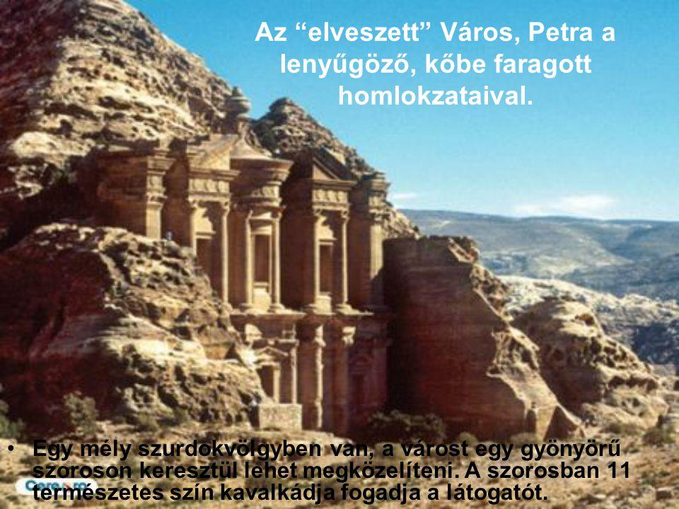 Az elveszett Város, Petra a lenyűgöző, kőbe faragott homlokzataival.