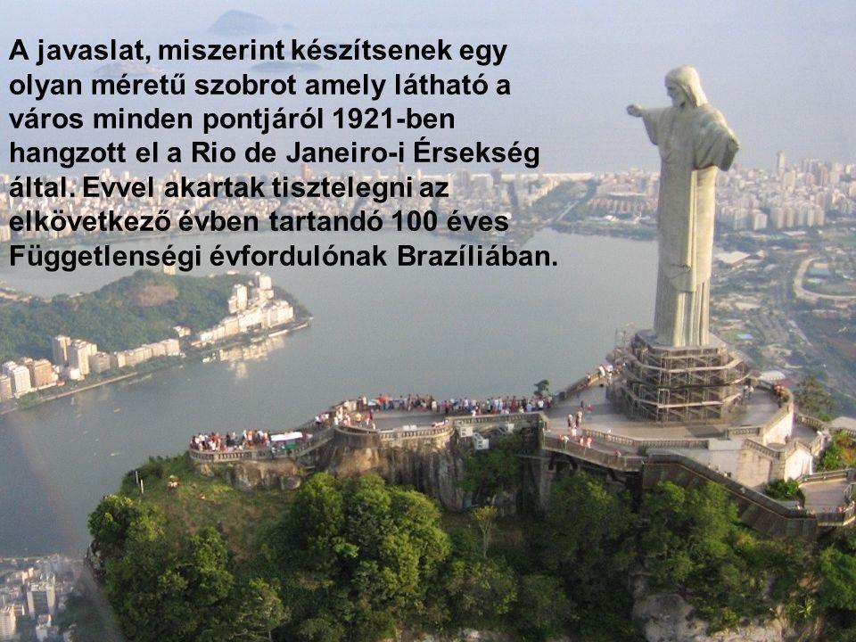 A javaslat, miszerint készítsenek egy olyan méretű szobrot amely látható a város minden pontjáról 1921-ben hangzott el a Rio de Janeiro-i Érsekség által.